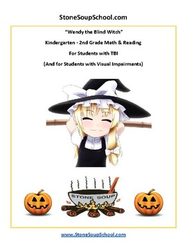 K - 2  Wendy the Blind Witch - Halloween - Students w/ Traumatic Brain Injuries
