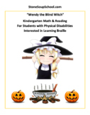 K-2 Wendy the Blind Witch-Halloween- Students w/Physical Disabilities w/ Braille
