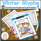 K-2 Winter Glyphs: Elf, Gingerbread House, Snow People, Be