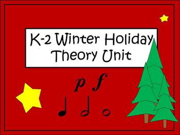 K-2 Winter Holiday Music Theory Unit (Piano, Forte, Notes)