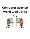 K-2 Word Wall Cards Computer Science Technology VDOE aligned
