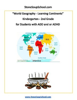 K - 2 World Geography for Students with ADD/ADHD