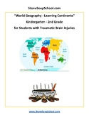 K - 2 Geography - Learning the Continents - Students w/ Traumatic Brain Injuries