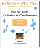 """Grade K -2, CCS: """"Base 10"""" Bundle for Visually Impaired"""