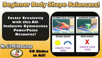 Beginner Body Shape Balancers!