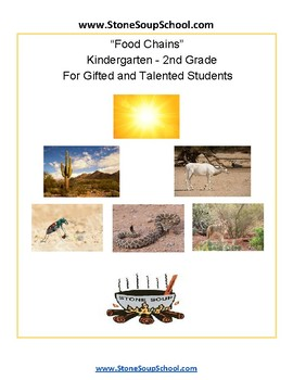 K - 2nd Grade - Food Chains -  Gifted and Talented - Reading and Science - ESSA
