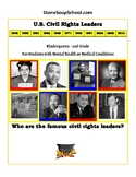 """K- 2 """"U.S. Civil Rights Leaders"""" w/ M H or Medical Conditions"""