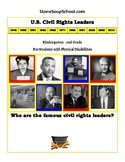 """K-2 """"U.S. Civil Rights Leaders"""" Students with Physical Disabilities"""