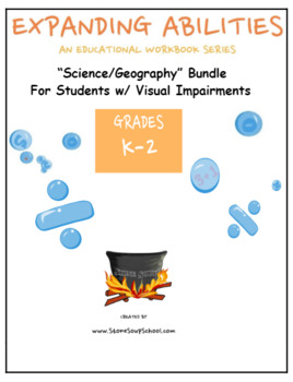 """K - 2nd : """"Science/Geography"""" for Students w/ Visual Impairments"""