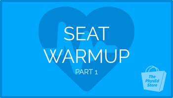 Seat Warmup - Part 2 | Physical Education Exercise Presentation