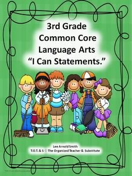 "K-3rd Grade Common Core Language Arts ""I Can Statements"" Bundled"