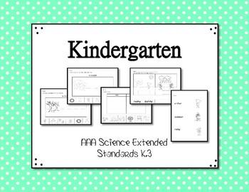 K.3 Kindergarten Science Extended Standards Alabama Alternate Assessment