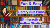 K-3 Library Sub Plans - 5 Fun / Easy / Interactive Author Studies