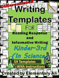 K-3 Science Writing Templates: Reading Response and Informative Writing