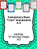 "K-4 Elementary Music ""I Can"" Statements"