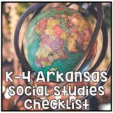 K-4 Social Studies Framework Checklists for the new Arkansas Standards