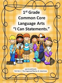 "K-5th Common Core Language Arts ""I Can Statements"" Bundled"