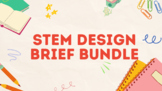 K-5 Computer Science STEM Design Briefs Bundle
