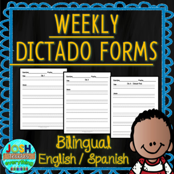 K-5 Differentiated Weekly Dictado / Dictation Forms Spanish and English