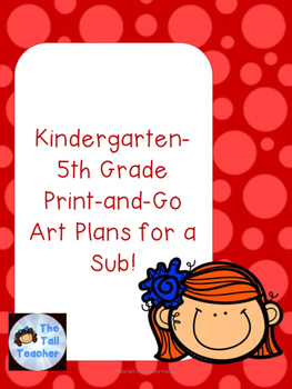 K-5 Emergency Print-and-Go Art Sub Plans