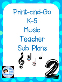K-5 Emergency Print-and-Go Music Sub Plans #2