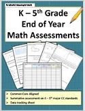 K - 5 End of Year Math Assessment Bundle