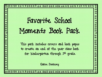 K-5 Favorite Moments Book {An End of the Year Writing Activity}
