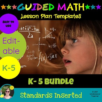 K-5 Guided Math Lesson Plan Templates & Checklists Bundle (Editable)