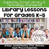 Elementary Library Lesson Plans K-5 (Weeks 10-18)