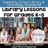 K-5 Library Lessons (Weeks 3-9)