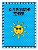 K-5 MORNING BINDER