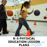 Physical Education Lesson Plans & Curriculum Bundle K-5 YEAR LONG PLANS