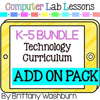 K-5 Technology Curriculum Add on Pack Bundle