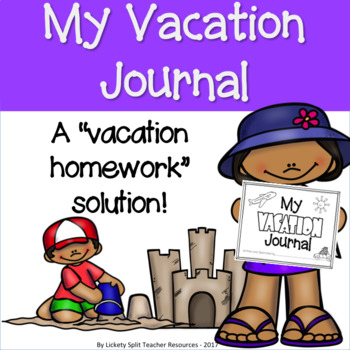 K-5 Vacation Journal  w/ Pre, During, Post Trip & Weather Journal Activities