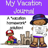 Vacation Homework Journal -Pre,During,Post Trip & Weather Journal Activities K-5