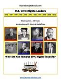 """3 - 5th Grade """"U.S. Civil Rights Leaders"""" for Students w/Physical Disabilities"""