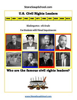 K - 5 th Grade US Civil Rights Time-line for Visually Impaired