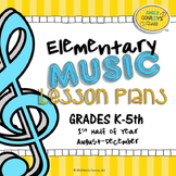 Elementary Music Lesson Plans-First Half of Year