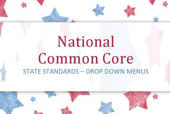 K - 6 Common Core State Standards drop down menus for easy Lesson Plans