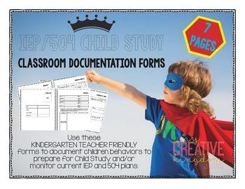 K-6 IEP and 504 Behavior Documentation Forms