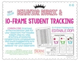 K-6 Positive Behavior Rubric & 10 Frame Behavior Tracking