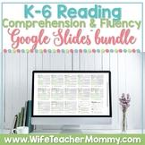 K-6 Reading Comprehension Fluency Passages Distance Learning Bundle GOOGLE ONLY