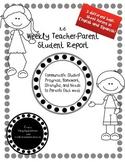 K-6 Weekly Parent Teacher Report