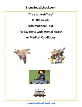 K - 8 True vs Not True for Students with Mental Health or Medical Conditions