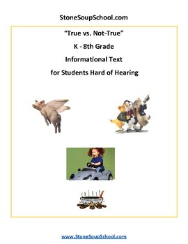K - 8 True vs Not True for Students Hard of Hearing