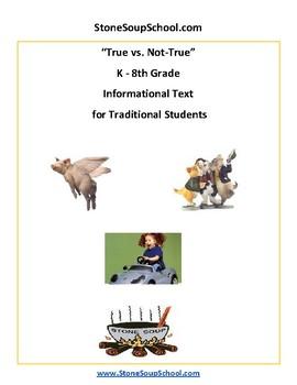 K - 8 True vs Not True for Traditional Students