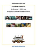Famous Art Paintings for Students with Physical Impairments