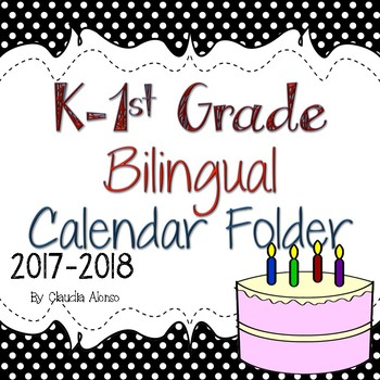 K Bilingual Calendar Daily Activity Folder  2017-2018 (Eng/Sp)