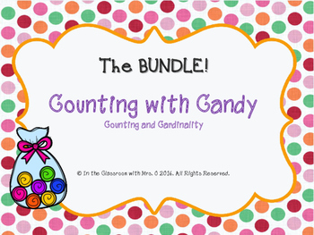 K.CC.Counting with Candy: The BUNDLE!