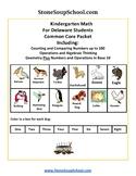 K -  Delaware: Geometry, Algebraic, Base 10, Measure & Data, Counting to 100